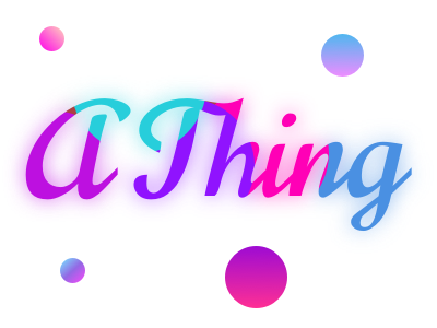 A Thing - light colorful color study color scheme bright colors glowy glowing glow gradient design gradient color gradient vector web typography purple illustration branding dribbble meetup light mode sketch