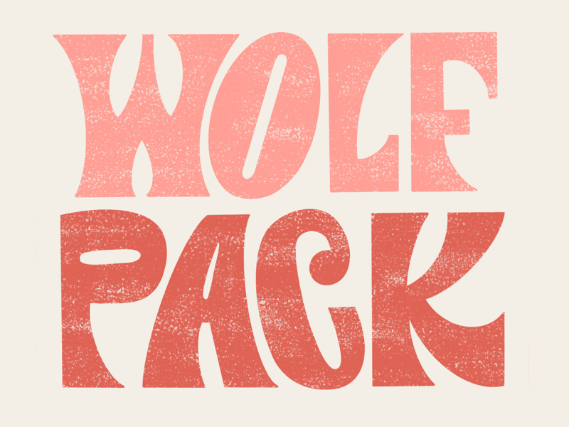 Wolf Pack typography type letters grit texture handlettering