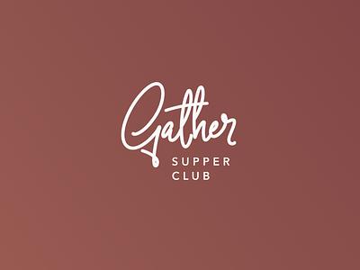 Gather Logo evening meal dinner branding lettering womens club supper gather design logo