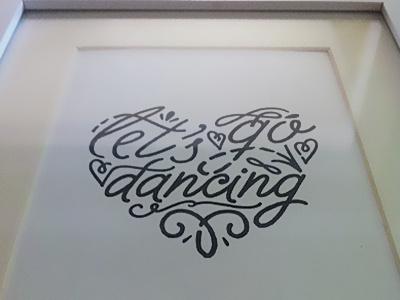 Let's go dancing - personal work heart script ywft bw