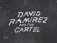 David Ramirez / Cartel