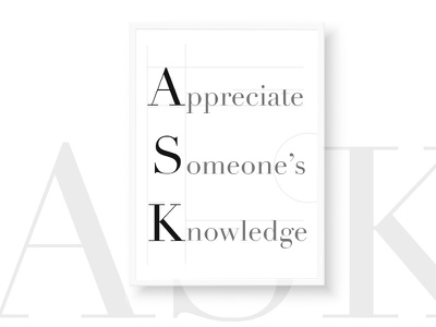 A.S.K. Positive Meaning typography design quote typography frame wall meaning positive acronym ask