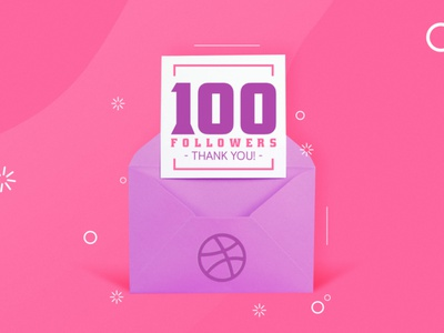 100 Followers - Thank you! envelope note thanks thank dribbble followers 100