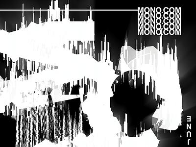 Mono - Poster (2/6) poster glitch type typography