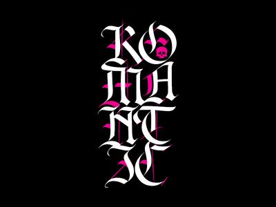 Romantic — calligraphy design.
