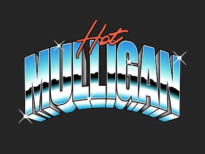 Hot Mulligan - Chrome vintage texture branding logo identity type typography chrome