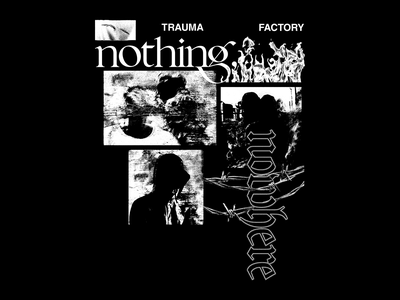 Nothing, Nowhere - Shadows metal grunge layout typography type fire noise texture