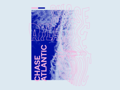 Chase Atlantic - Tidal Wave glitch abstract halftone typography type photocopy
