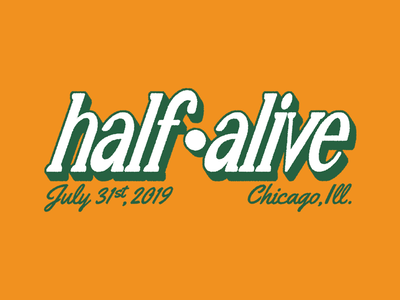 Half Alive - Type identity branding logo texture layout font typography type