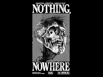 Nothing, Nowhere - Horrorshow typography type grunge texture vhs halloween zombie illustration horror