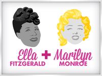 Ella + Marilyn