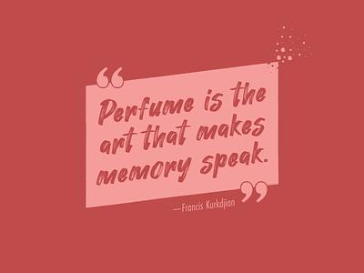 Perfume Quote quotation quotes quoteoftheday perfumery art memory spray quote design quote perfume