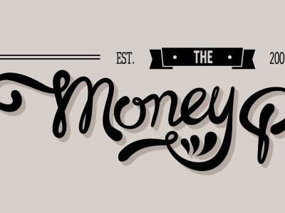 The Money Pit lettering calligraphy typography script signage money