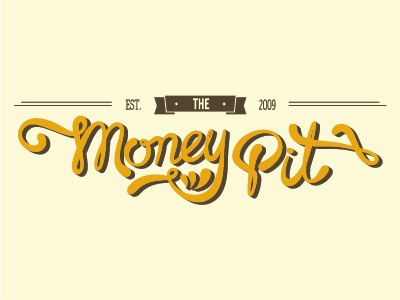 The Money Pit typography signage calligraphy script