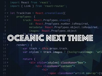 Oceanic Next Theme eighties oceanic next dark theme sublime text code editor code javascript