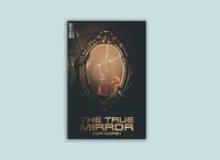 The True Mirror