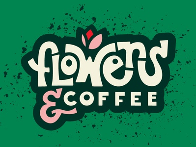 Flowers & Coffee