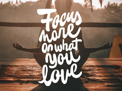 Focus in yourself typography type lettering