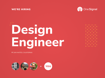 OneSignal Hiring: Design Engineer developers red onesignal notifications notification notify notif jobs job engineer design app ui ux