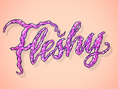 Fleshy