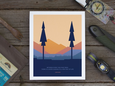 Between Two Pines trees mountains quote backpacking camping john muir design vector poster illustration