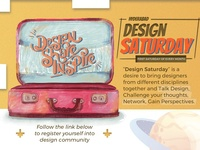 Design Saturday - 1st Saturday of every month