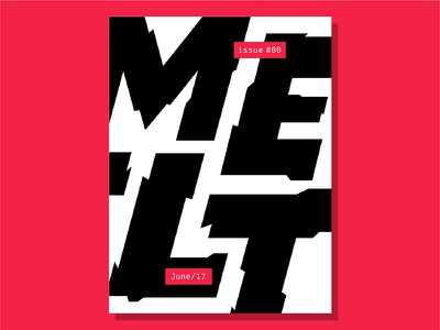 Melt Magazine Cover - Broken type design capitals cover editorial design graphic type broken visual calligraphy typography lettering