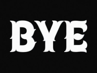 Bye bye illustration capitals typeface type design lettering type typography