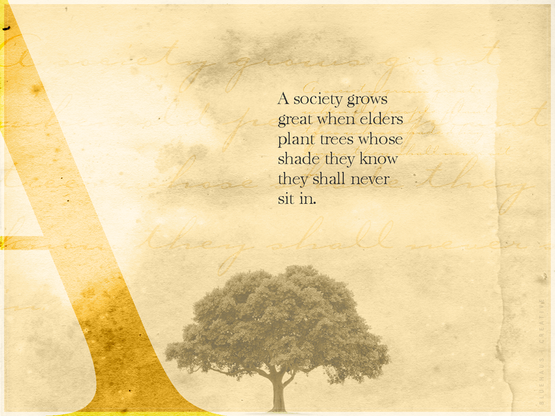A Society Grows shade elderly elder society growth grow tree type typogaphy design