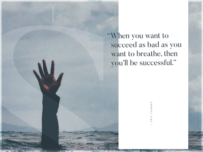 Success - 01 white ocean hand breathe success water blue type design