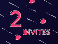 2 Invitations!