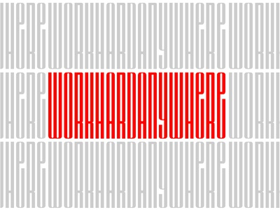 Anywhere! love work hard flat typography art typography art direction illustration design
