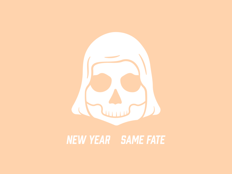 New Year Same Fate skull year new