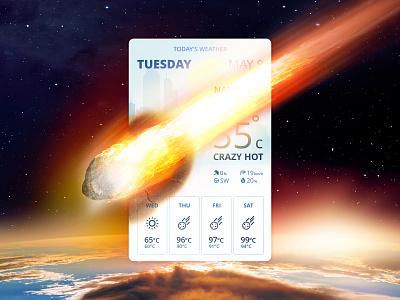 Pop-Up / Overlay   Daily UI #016 weather app weather end of the world meteorite design app design app ui daily ui dailyui 林位青 app ui
