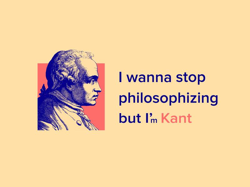 I'm Kant philosophy stop kanto vector illustration letters design t-shirt