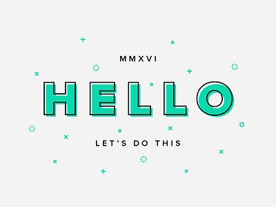 Hello, 2016 2016 lineart minimalist illustration typography