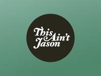 This Ain't Jason