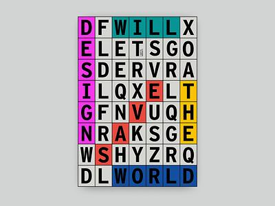Poster   Design will save the world graphic design artwork typographic adobe typo typogaphy illustrator poster