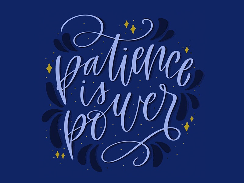 patience is power art graphic hand type type hand lettering typography quote patience design calligraphy design graphic design lettering art letterer letters illustration digital procreate ipad calligraphy lettering