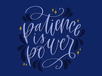 patience is power