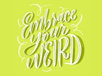 embrace your weird