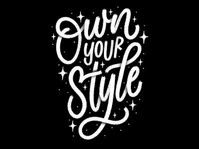 own your style digital white black procreate ipad designer art hand type letterer illustration graphic hand lettering graphic design calligraphy type design lettering typography