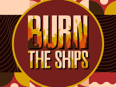 Burn The Ships - Poster