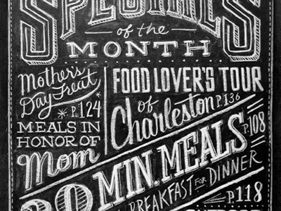 Specials of the Month blackboard chalk menu menu board food dana tanamachi hand lettering lettering typography magazine rachael ray every day readers digest vintage