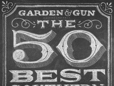 Garden & Gun chalk lettering garden and gun southern food