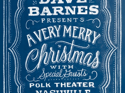 Dave Barnes Christmas chalk lettering hand lettering script woodtype swash swirl vintage music poster dave barnes holiday christmas
