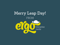 Merry Leap Day from Ergo!