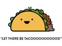 Let there be tacoooooos!