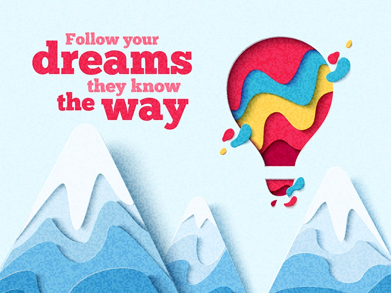 Follow your dreams dream your follow cut craft paper illustration vector mountain balloon air hot