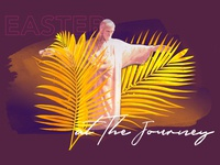 Easter At The Journey